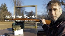 WCChapin | Meet the Swede – First Shots – M38 Swedish Mauser