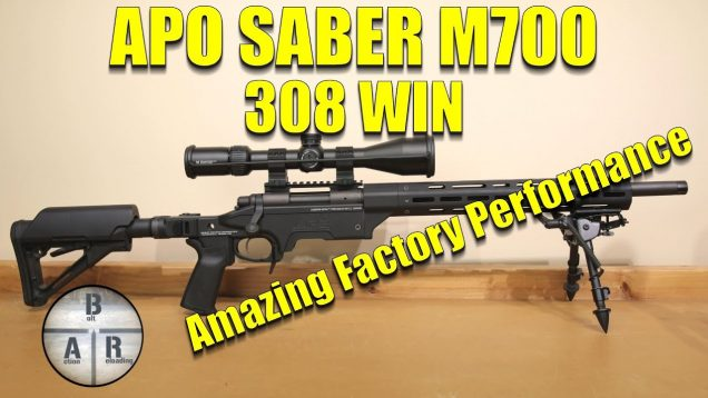 APO Saber M700 308 Win Review – Amazing Performance out of the Box