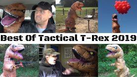 Best Of Tactical T-Rex 2019 🦖
