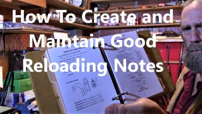 How To Create and Maintain Good Reloading Notes