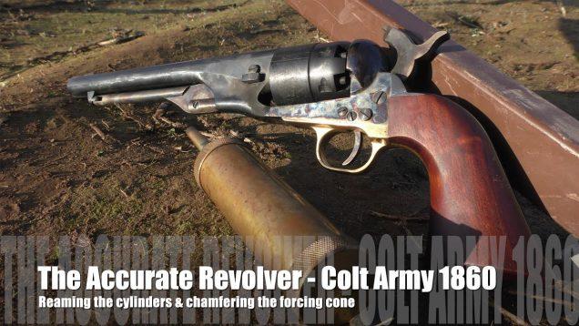 The Accurate Revolver – 1860 Colt Army