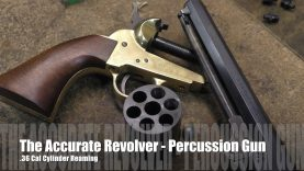 The Accurate Revolver – .36 Cal. Percussion Cylinder Reaming