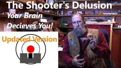 The Shooter's Delusion – Your Brain Decieves You! (Updated Version)