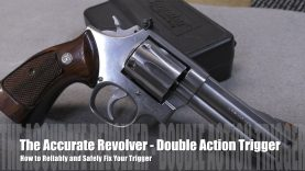 The Accurate Revolver –  How to Maintain & Repair Smith & Wesson Triggers