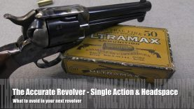 The Accurate Revolver –  What to lookout for in used revolvers – Single Action Headspace & Endshake