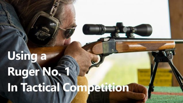 Using a Ruger No. 1 In Tactical Competition
