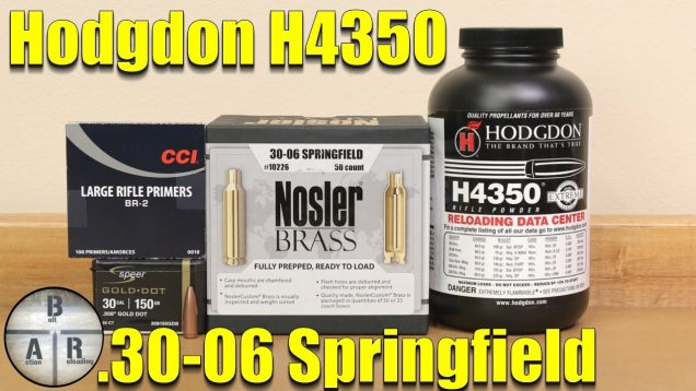 .30-06 Springfield – Hodgdon H4350 with the Speer 150 Gold Dot