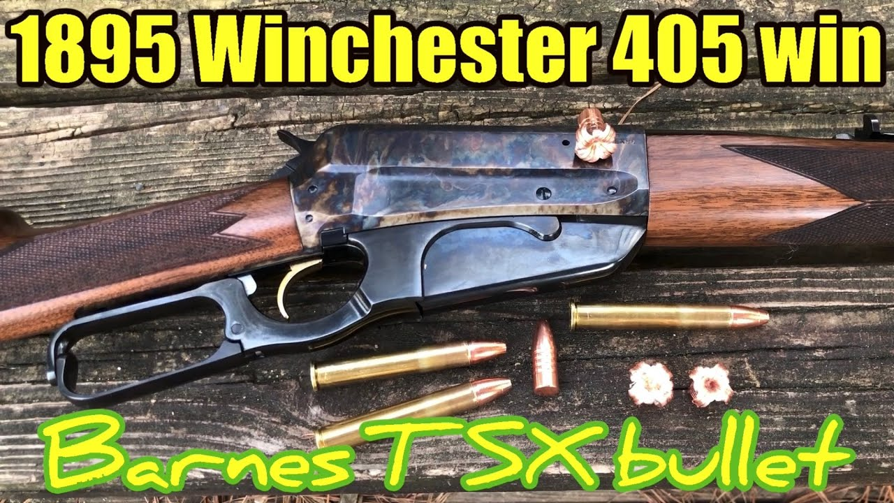 Model1895 Winchester caliber 405 Winchester with Barnes ...