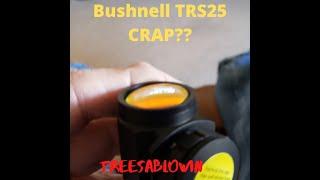 UPDATE Bushnell TRS25 Piece of Crap??