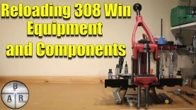 308 Winchester – Equipment and component selection overview