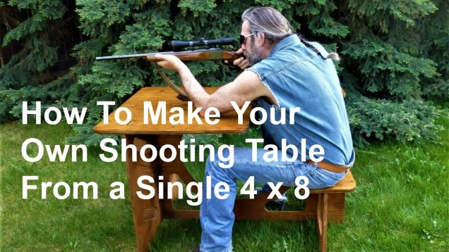 How To Make A Shooting Table From One 4 x 8 Sheet of Plywood