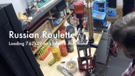 WCChapin | Russian Roulette – Loading 7.62×39 with the LEE Automator